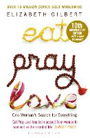 Eat Pray Love: One Woman's Search for Everything (Paperback)