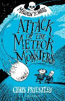 Attack of the Meteor Monsters - Maudlin Towers (Paperback)