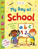 My Day at School Activity and Sticker Book (Paperback)