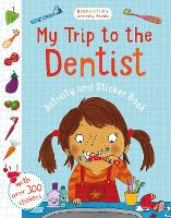 My Trip to the Dentist Activity and Sticker Book (Paperback)