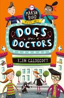 Dogs and Doctors