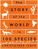 The Story of the World in 100 Species (Paperback)