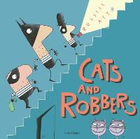 Cats and Robbers (Hardback)