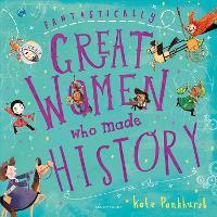 Fantastically Great Women Who Made History (Hardback)