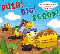 Push! Dig! Scoop!: A Construction Counting Rhyme (Paperback)