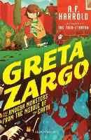 Greta Zargo and the Amoeba Monsters from the Middle of the Earth (Paperback)