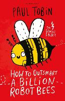 How to Outsmart a Billion Robot Bees (Paperback)