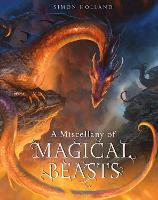A Miscellany of Magical Beasts (Hardback)