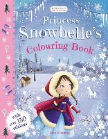 Princess Snowbelle's Colouring Book (Paperback)