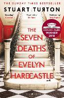 The Seven Deaths of Evelyn Hardcastle (Paperback)