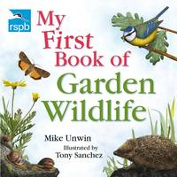 RSPB My First Book of Garden Wildlife - RSPB (Paperback)