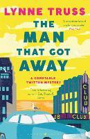 The Man That Got Away - A Constable Twitten Mystery (Paperback)
