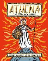Athena: The Story of a Goddess (Hardback)