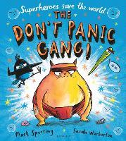 The Don't Panic Gang! (Hardback)