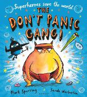 The Don't Panic Gang! (Paperback)