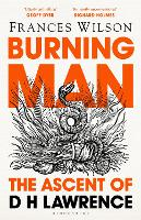 Burning Man: The Ascent of DH Lawrence (Hardback)
