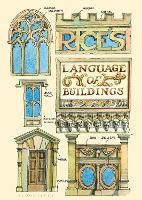 Rice's Language of Buildings: From Aedicules to Ziggurats (Hardback)