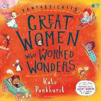 Fantastically Great Women Who Worked Wonders (Hardback)