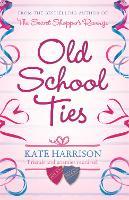Old School Ties (Paperback)