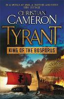 Tyrant: King of the Bosporus - Tyrant (Paperback)