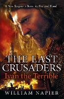 The Last Crusaders: Ivan the Terrible (Paperback)