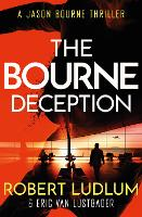 Robert Ludlum's The Bourne Deception - JASON BOURNE (Paperback)