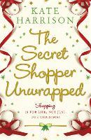 The Secret Shopper Unwrapped (Paperback)