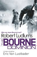 Robert Ludlum's The Bourne Dominion (Hardback)