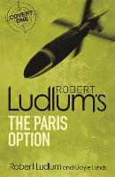 Robert Ludlum's The Paris Option - COVERT-ONE (Paperback)