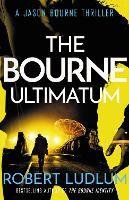 The Bourne Ultimatum - JASON BOURNE (Paperback)
