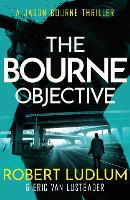 Robert Ludlum's The Bourne Objective - JASON BOURNE (Paperback)