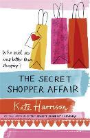 The Secret Shopper Affair (Paperback)