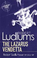 Robert Ludlum's The Lazarus Vendetta: A Covert-One Novel - COVERT-ONE (Paperback)