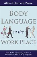 Body Language in the Workplace (Paperback)