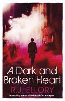 A Dark and Broken Heart (Paperback)