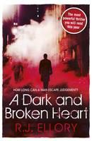 A Dark and Broken Heart (Hardback)
