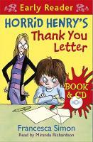 Horrid Henry's Thank You Letter - Horrid Henry Early Reader 63