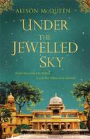 Under the Jewelled Sky (Hardback)