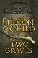 Two Graves: An Agent Pendergast Novel (Hardback)