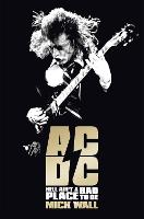 AC/DC: Hell Ain't a Bad Place to Be (Paperback)