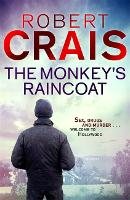 The Monkey's Raincoat: The First Cole & Pike novel - Cole & Pike (Paperback)
