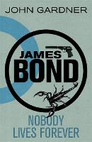 Nobody Lives For Ever - James Bond (Paperback)