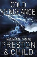 Cold Vengeance: An Agent Pendergast Novel - Agent Pendergast (Paperback)