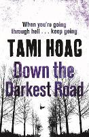 Down the Darkest Road - Oak Knoll (Paperback)