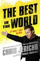 The Best in the World: At What I Have No Idea (Hardback)
