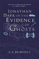 Jonathan Dark or The Evidence Of Ghosts (Paperback)