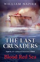 The Last Crusaders: Blood Red Sea (Paperback)