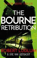 Robert Ludlum's The Bourne Retribution - JASON BOURNE (Paperback)