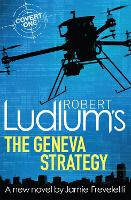 Robert Ludlum's The Geneva Strategy - COVERT-ONE (Paperback)