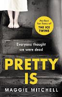 Pretty Is (Paperback)